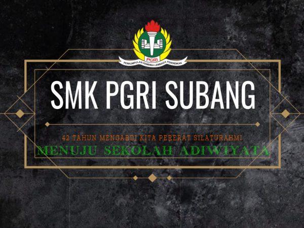 SMK PGRI Subang Menuju Sekolah Adiwiyata