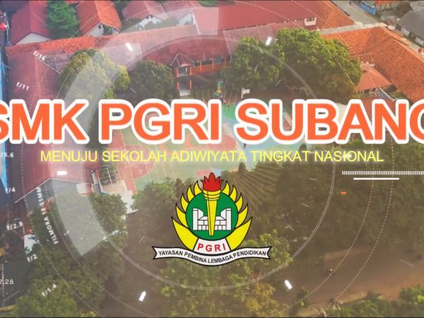 SMK PGRI Subang Menuju Sekolah Adiwiyata Tingkat Nasional