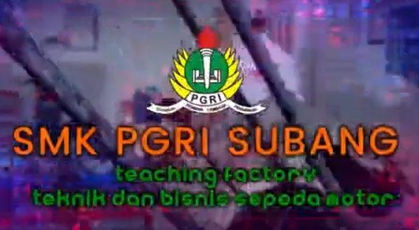 Video : Teaching Factory SMK PGRI Subang