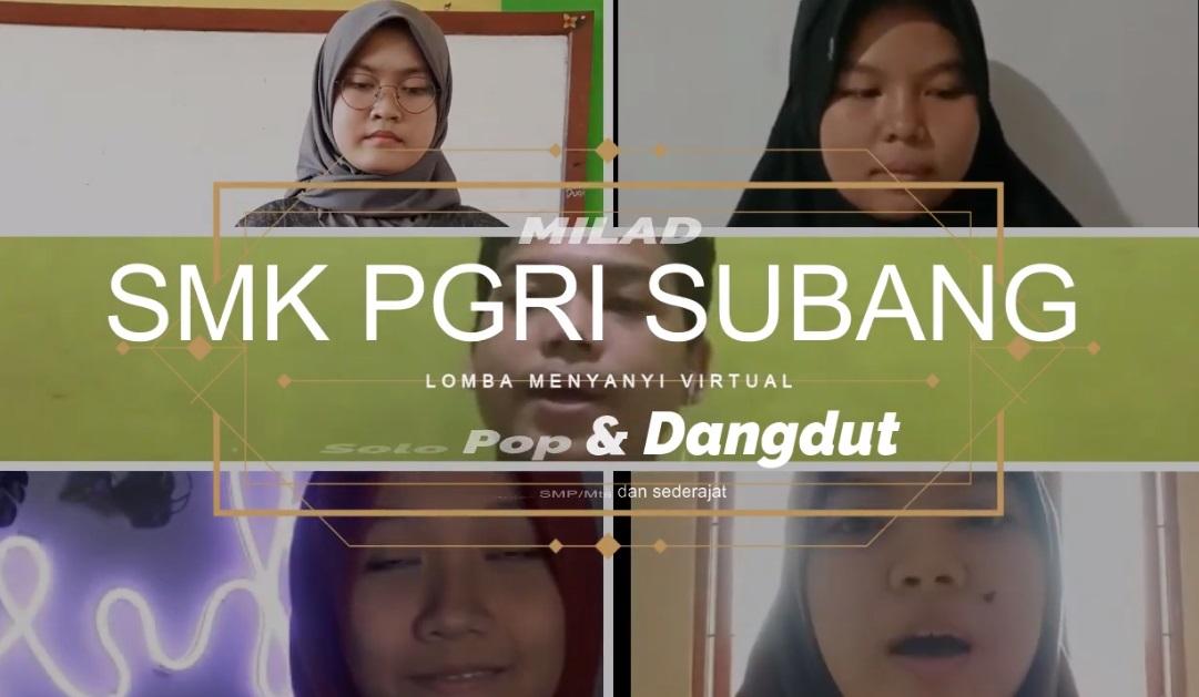 Lomba Menyanyi Virtual Milad SMK PGRI Subang ke-44